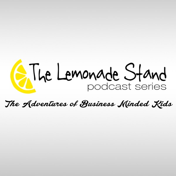 The Lemonade Stand Podcast Series