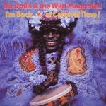 Bo Dollis & The Wild Magnolias - Coconut Milk
