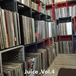Juice, Vol. 4 (DJ Mix)