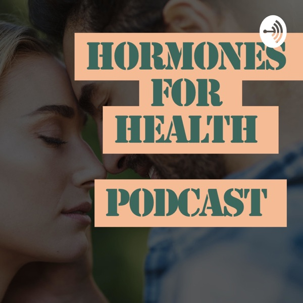 Hormones for Health Podcast