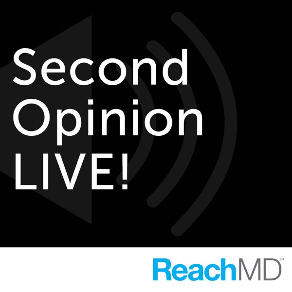 Second Opinion LIVE! - Podcast – Podtail