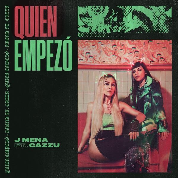 Quien Empezó (feat. Cazzu) - Single