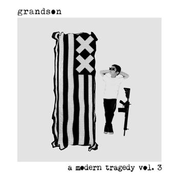 a modern tragedy vol 3  EP grandson album songs, reviews, credits