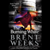 Brent Weeks - The Burning White  artwork