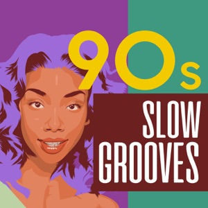 90s Slow Grooves