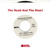 The Head and the Heart - Don't Dream It's Over