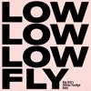 Low & King Britt - Fly (King Britt's Fhloston Paradigm Remix) artwork
