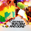 Ras Shiloh - Bun Dem and Done artwork