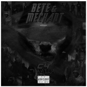 C4 Family - BETE & MECHANT