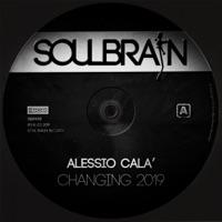 Changing 2019 - ALESSIO CALA'