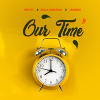 P.Beatz - Our Time (feat. Bella Shmurda & MohBad) - Single