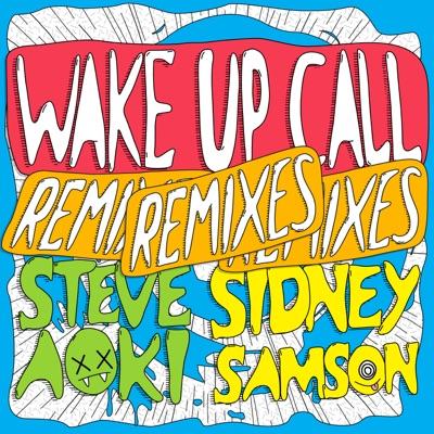 Wake Up Call - EP - Steve Aoki
