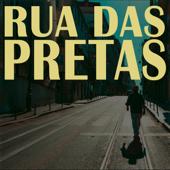 Rua das Pretas (Lisboa Edition)