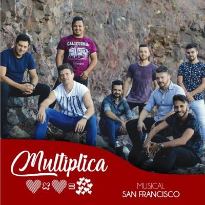 Multiplica - Single - Musical San Francisco