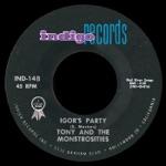 Tony & The Monstrosities - Igor's Party
