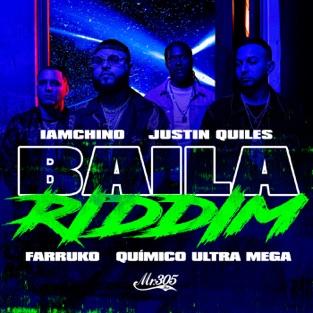 IAmChino, Justin Quiles & Farruko – Baila Riddim (feat. Quimico Ultra Mega) – Single [iTunes Plus AAC M4A]