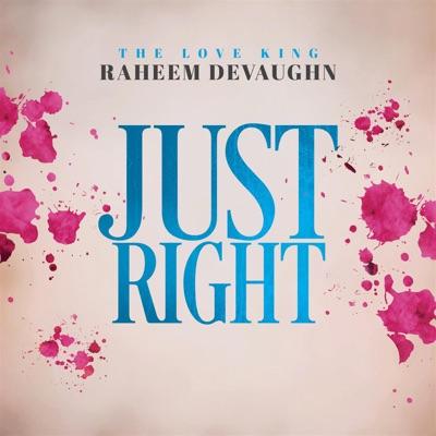 Just Right - Single - Raheem DeVaughn