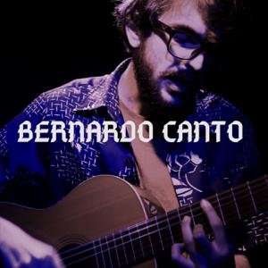 Bernardo Canto - Bernardo Canto