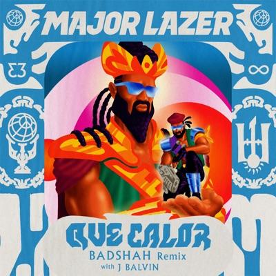 Que Calor (with J Balvin) [Badshah Remix] - Single - Major Lazer