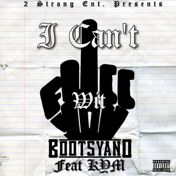 I Can't Fucc Wit You (feat. Kym) - Single