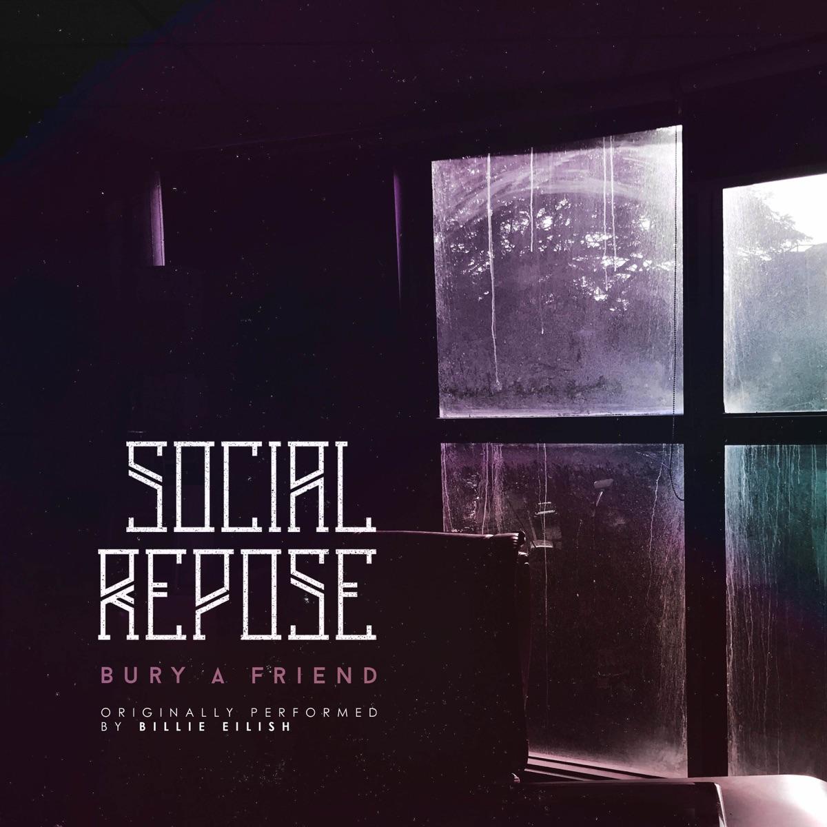 Bury a Friend - Single Social Repose CD cover