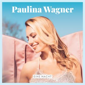 Paulina Wagner - Eine Nacht