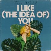 Tessa Violet - I Like (The idea of) You