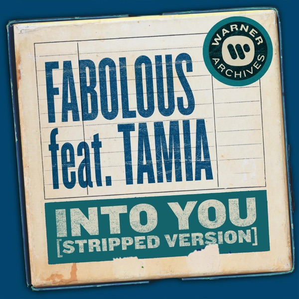 Into You (Stripped Version) [feat. Tamia] - Single