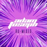 Ru-Mixed (The Bitch Tracks) - Adam Joseph - Adam Joseph