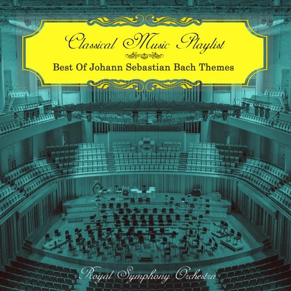 Classical Music Playlist - Best of Johann Sebastian Bach Themes