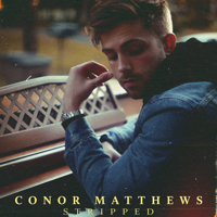 Conor Matthews - Stripped - EP