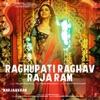 Raghupati Raghav Raja Ram From Marjaavaan Single