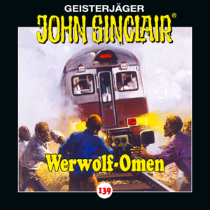 John Sinclair - 139/Werwolf-Omen