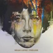 Brian Lopez - Sonoran Strange