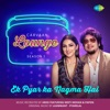 Ek Pyar Ka Nagma Hai From Carvaan Lounge Season 1 Single