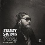 songs like Picky (Acoustic)