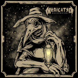Medicated - Descension
