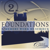Foundations Cycle 2, Vol. 2 - Memory Work by Subject