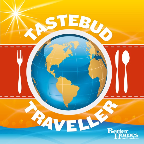 Tastebud Traveller Podcast