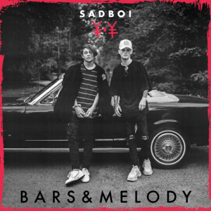 Bars and Melody - SADBOI