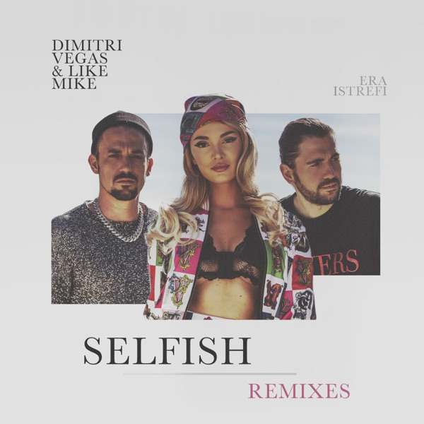 Selfish (The Remixes)
