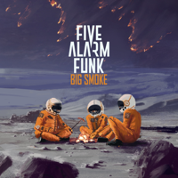Five Alarm Funk - Big Smoke artwork