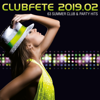 Verschiedene Interpreten - Clubfete 2019.02 (63 Summer Club & Party Hits) Grafik