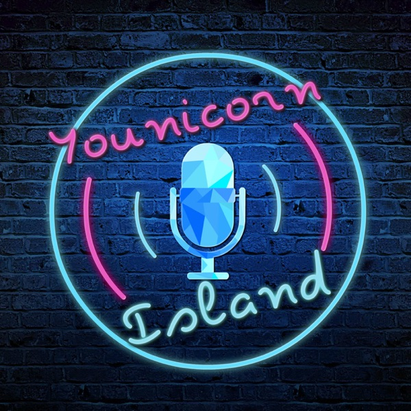 Younicorn Island Podcast