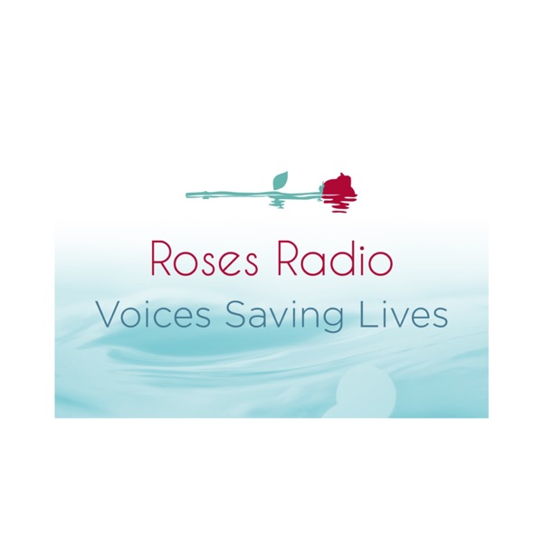Roses Radio Podcast