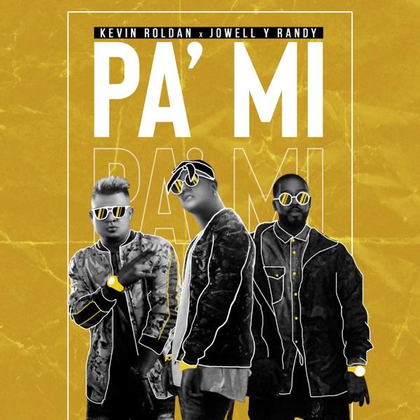 Pa' Mí - Single