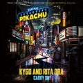 "New Zealand Top 10 Dance Songs - Carry On (From ""POKÉMON Detective Pikachu"") - Kygo & Rita Ora"