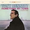 Hometown, My Town (Remastered), Tony Bennett