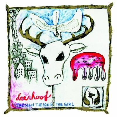 The Man, The King, The Girl (Remastered) - Deerhoof