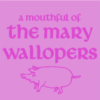 The Mary Wallopers - A Mouthful of the Mary Wallopers - EP artwork